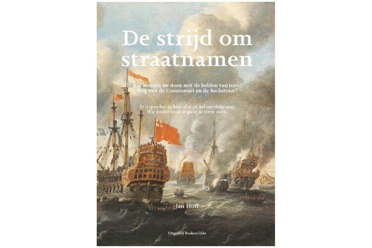 Auteur Jan Hoff brengt helderheid in discussie met 'De strijd om straatnamen'